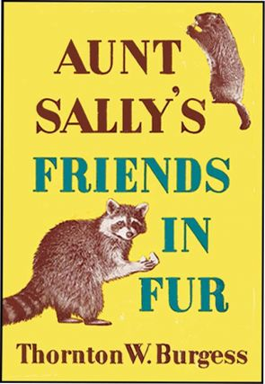 AUNT SALLY'S FRIENDS IN FUR