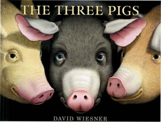 THE THREE PIGS. David Wiesner
