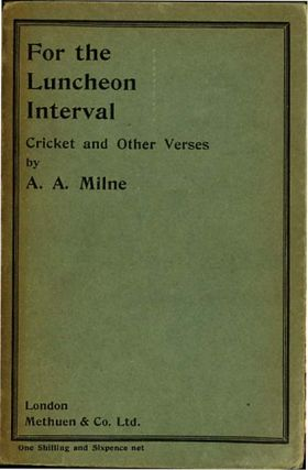 FOR THE LUNCHEON INTERVAL. A. A. Milne