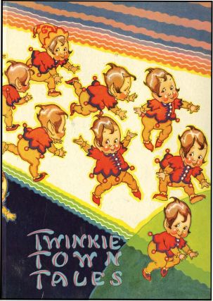 TWINKIE TOWN TALES BOOK 1