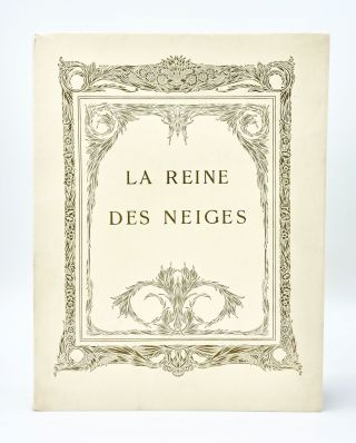 LA REINE DES NEIGES [STORIES FROM HANS ANDERSEN
