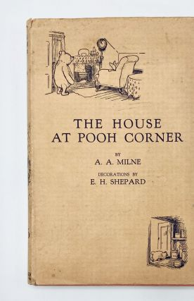 THE HOUSE AT POOH CORNER. A. A. Milne, Shepard, Ernest H