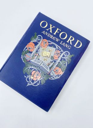 OXFORD. Andrew Lang, George Carline