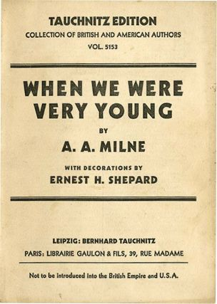 WHEN WE WERE VERY YOUNG. A. A. Milne, Ernest H. Shepard