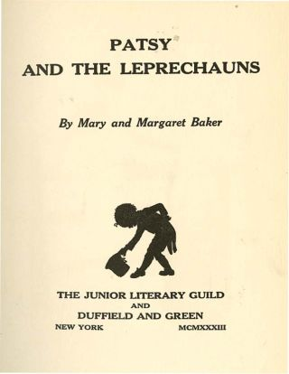 PATSY AND THE LEPRECHAUNS. Margaret Baker, Mary Baker