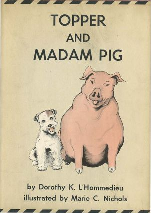 TOPPER AND MADAM PIG