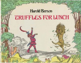 TRUFFLES FOR LUNCH. Harold Berson