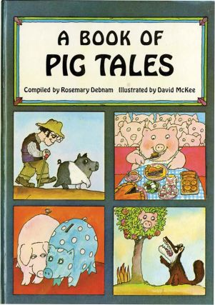 A BOOK OF PIG TALES