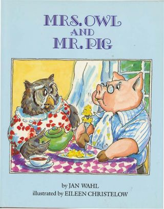 MRS. OWL AND MR. PIG