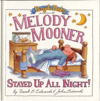 MELODY MOONER STAYED UP ALL NIGHT