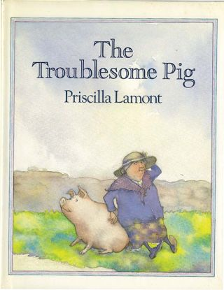 THE TROUBLESOME PIG