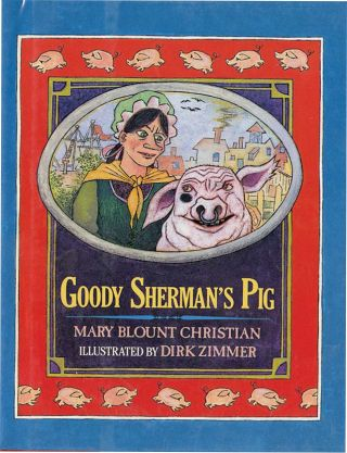 GOODY SHERMAN'S PIG