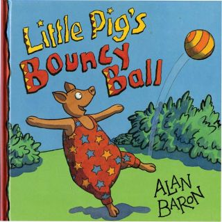 LITTLE PIG'S BOUNCY BALL