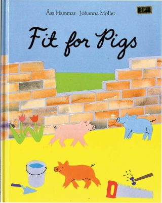 FIT FOR PIGS
