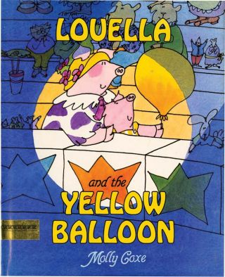 LOUELLA AND THE YELLOW BALLOOM