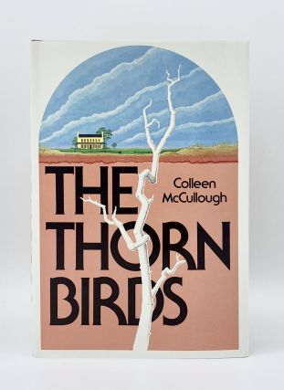 THE THORN BIRDS. Colleen McCullough