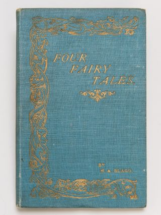 FOUR FAIRY TALES with 1906 Manuscript of One of the Tales