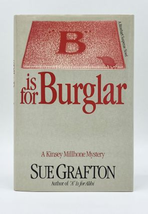 """B"" IS FOR BURGLAR. Sue Grafton"