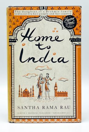 HOME TO INDIA. Santha Rama Rau