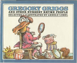 GREGORY GRIGGS: And Other Nursery Rhyme People