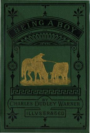 BEING A BOY. Charles Dudley Warner, Champ