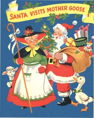 SANTA VISITS MOTHER GOOSE