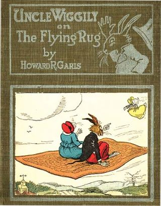 UNCLE WIGGILY ON THE FLYING RUG